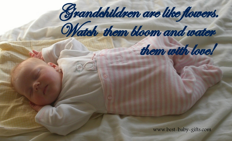 sleeping baby girl with text: 'Grandchildren are like flowers. Watch them bloom and water them with love.'